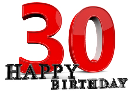 felicitate: Large red 30 with Happy Birthday in front.