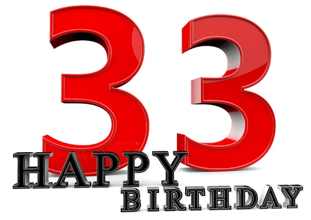 seniority: Large red 33 with Happy Birthday in front. Stock Photo