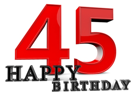 seniority: Large red 45 with Happy Birthday in front.