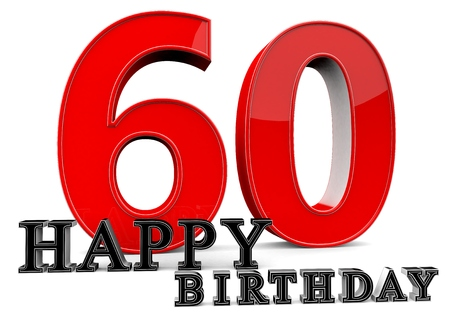 sixtieth: Large red 60 with Happy Birthday in front.