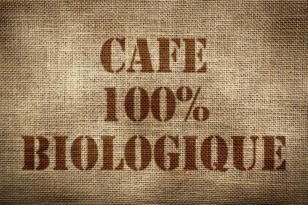 coffee sack: 100% Organic Coffee sack french version