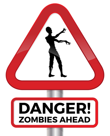 danger: Illustration warning of the potential danger of Zombies Ahead on a red road sign.