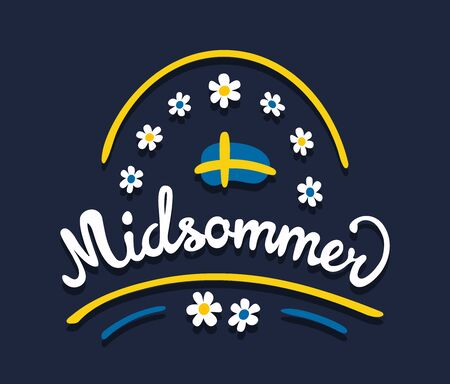 Midsommar or Midsummer in swedish language. Summer solstice celebrated in Sweden and scandinavian countries in june. Digital drawn vintage calligraphic lettering with flag and flowers.
