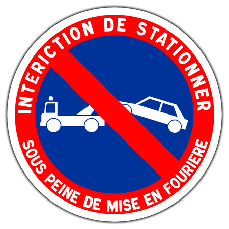 Road sign in France: forbidden station - impoundment of the vehicle Stock Photo
