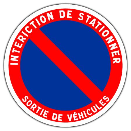 Segnale stradale in Francia: stazione proibita