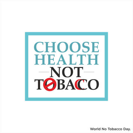 Conceptual Creative of World No Tobacco Day   Choose Health, Not Tobacco   World No Tobacco Day Banner   Illustration