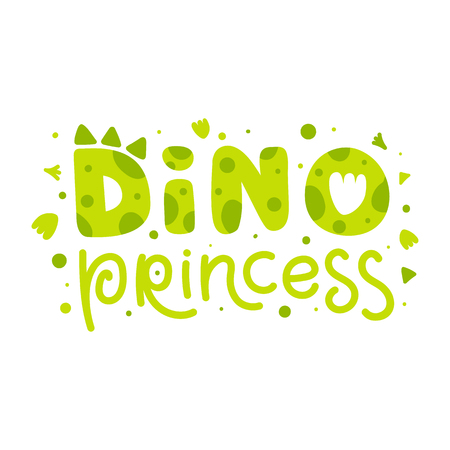 Dino princess. Childish print with dinosaur elements and funny lettering. Cute vector Illustration for childrens, kids, baby clothes, parties, cards and decor.