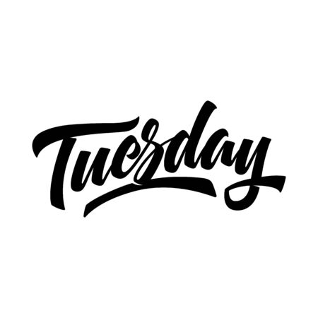 Tuesday. Brush pen modern calligraphy isolated on a white background. Hand lettering days of week. Good for planner, menu, prints and other.
