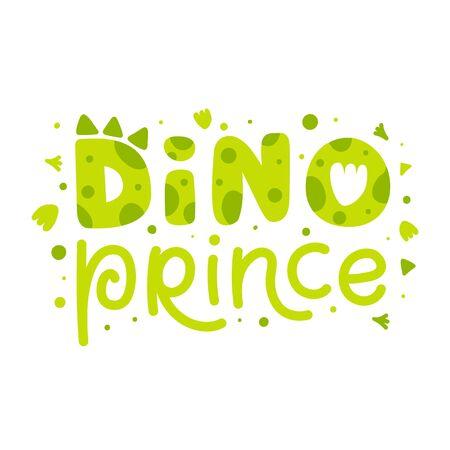 Dino prince. Childish print with dinosaur elements.