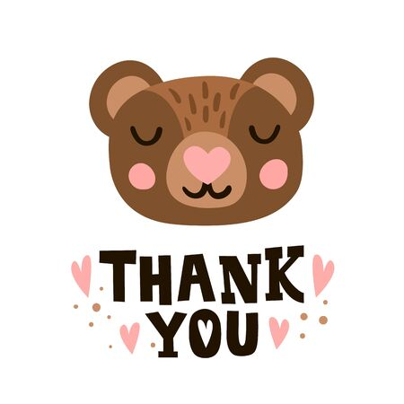 Thank you. Bear head and romantic hand drawn quote. Greeting card for happy valentines day. Cute poster template.