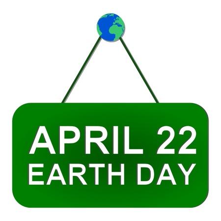 april: Earth Day April 22 sign - illustration Illustration