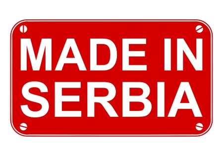 serbia: Made in Serbia sign