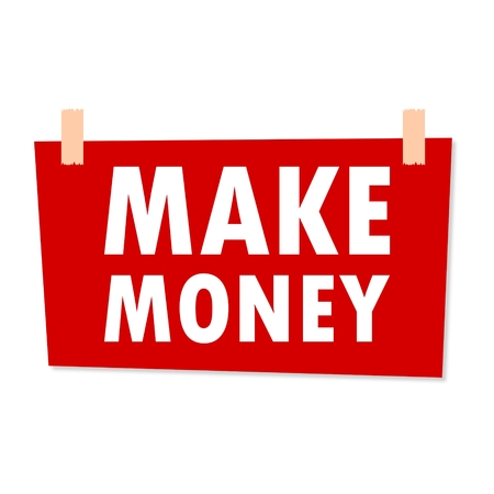 earn fast money: Make money Sign - illustration