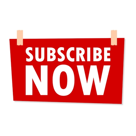 subscribe now: Subscribe Now Sign - illustration