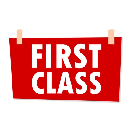 first in class: First Class Sign - illustration