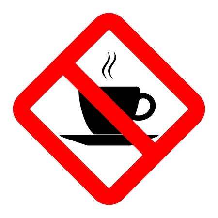 disallowed: No coffee breaks - No coffee sign