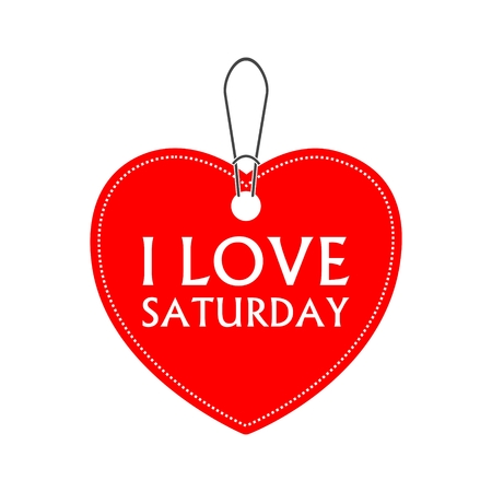 I love Saturday , heart bargain