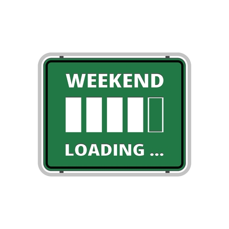 Weekend loading sign. Business concept. Vector illustration. Archivio Fotografico - 110797792