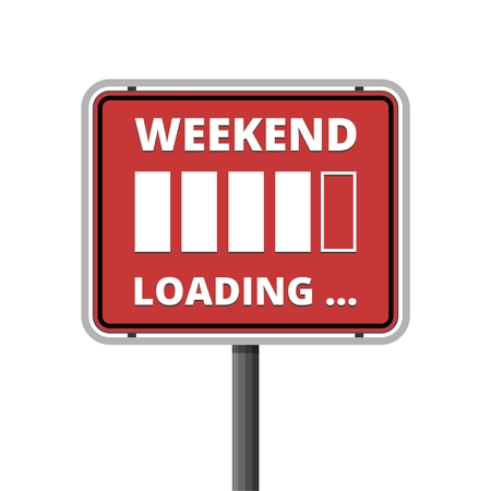 Weekend Loading sign Archivio Fotografico - 111232605