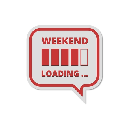 Weekend Loading sign Иллюстрация
