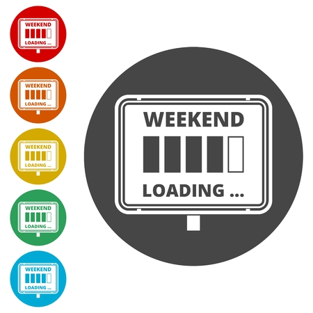Weekend loading sign. Business concept. Vector illustration. Archivio Fotografico - 115280169