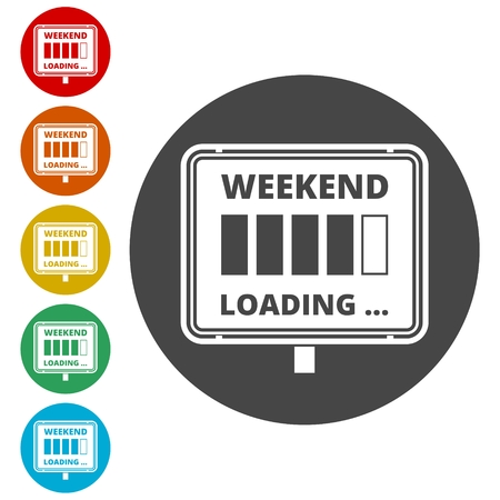 Weekend Loading sign Archivio Fotografico - 116806724