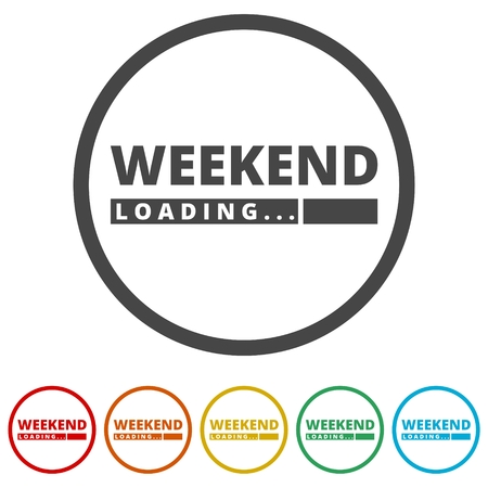 Loading Weekend, Weekend Loading Concept, 6 Colors Included