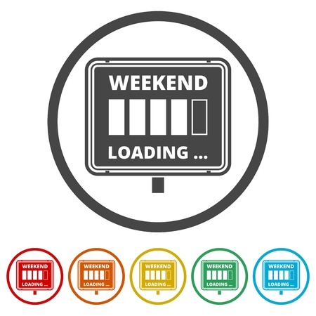 Weekend Loading sign, 6 Colors Included Иллюстрация