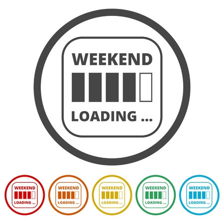 Weekend Loading sign, 6 Colors Included Archivio Fotografico - 122247266