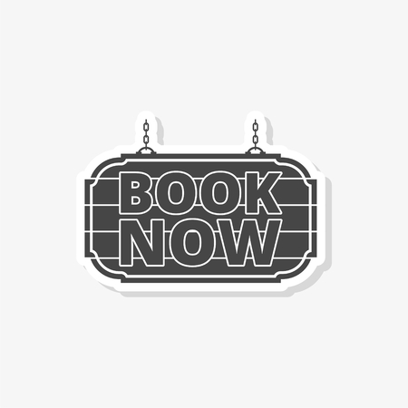 Book Now sticker, Book Now sign, simple vector icon Illustration