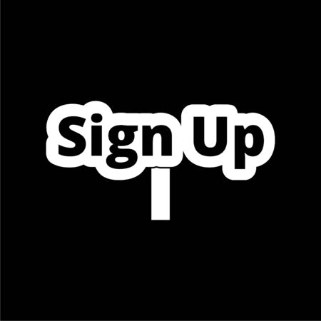 Sign up sign, Sign up icon on dark background