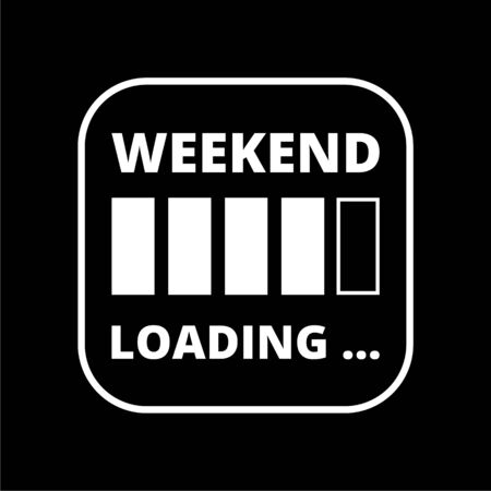 Weekend Loading sign icon on dark background Archivio Fotografico - 128863414