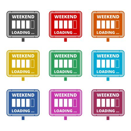 Weekend Loading sign icon, color icons set