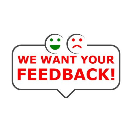 We want your feedback sign, We want your feedback icon