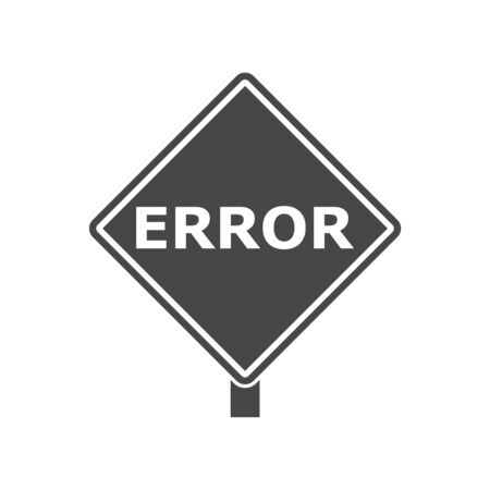 Error sign, Error message Vectores
