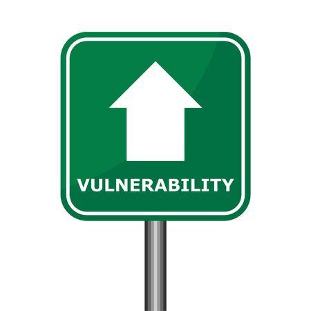 Vulnerability road sign, simple illustration design