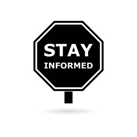 Black Stay informed sign icon