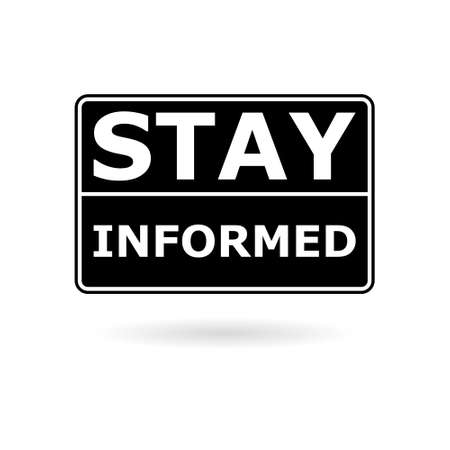 Black Stay informed road sign icon