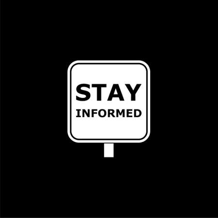 White Stay informed sign icon or logo on dark background