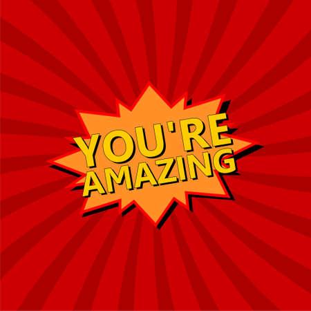 You're Amazing word, comic book style phrase Vektoros illusztráció