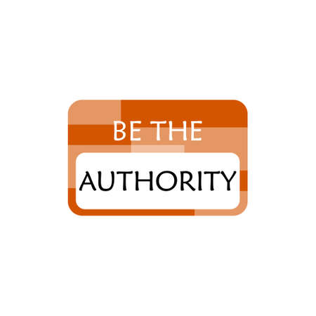 Be the Authority Words sign, icon