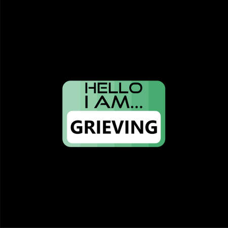 Hello I Am Grieving isolated on black background Vetores
