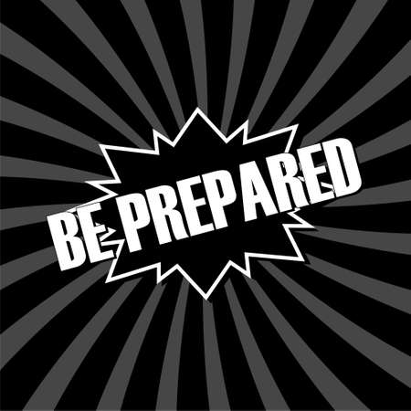 BE PREPARED word isolated on black background Stock Illustratie