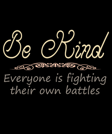 Be kind saying of kindness, states be kind everyone is fighting their own battles in muted warm colors and popular script text with a detailed divider in this graphic. Banco de Imagens