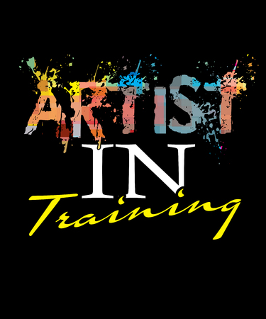 Artist in training word graphic with splatters of paint in many colors.  Illustration great for budding artists and for more experienced artists who realize theres always more to learn.