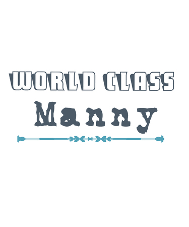 World class manny graphic for manniies or manny placement agencies or other uses in the career of childcare.