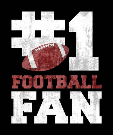 #1 football fan graphic illustration words on a black background.  Grunge and distressed style with a football. Stock fotó