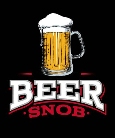 Beer snob graphic on a black background with white and red text. Stok Fotoğraf