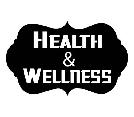 Health and wellness graphic badge in a black and white chalkboard typography effect.  Great for all health, fitness and wellness concepts.