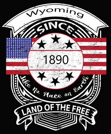 Wyoming vintage emblem says since 1890 land of the free with an American flag in a grunge style.  The state slogan is like no place on earth in this typopgraphy design.